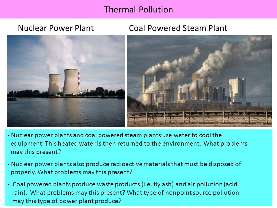 Thermal Pollution Nuclear Power Plant Coal Powered Steam Plant