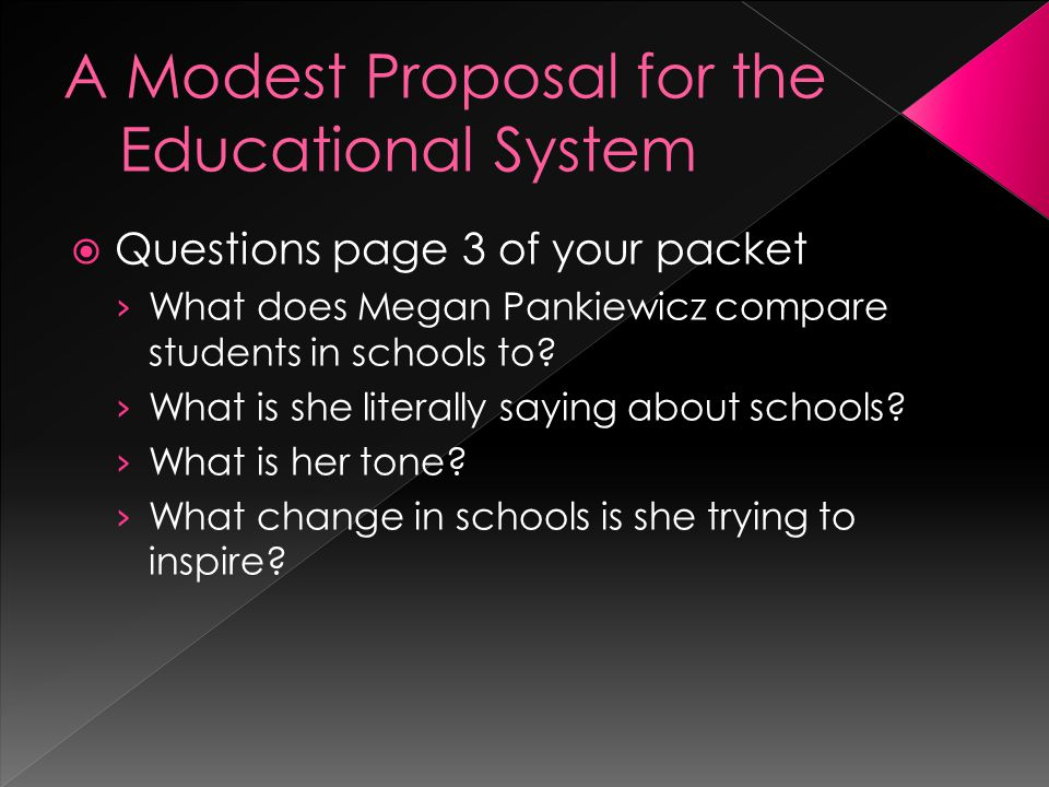 A Modest Proposal for the Educational System