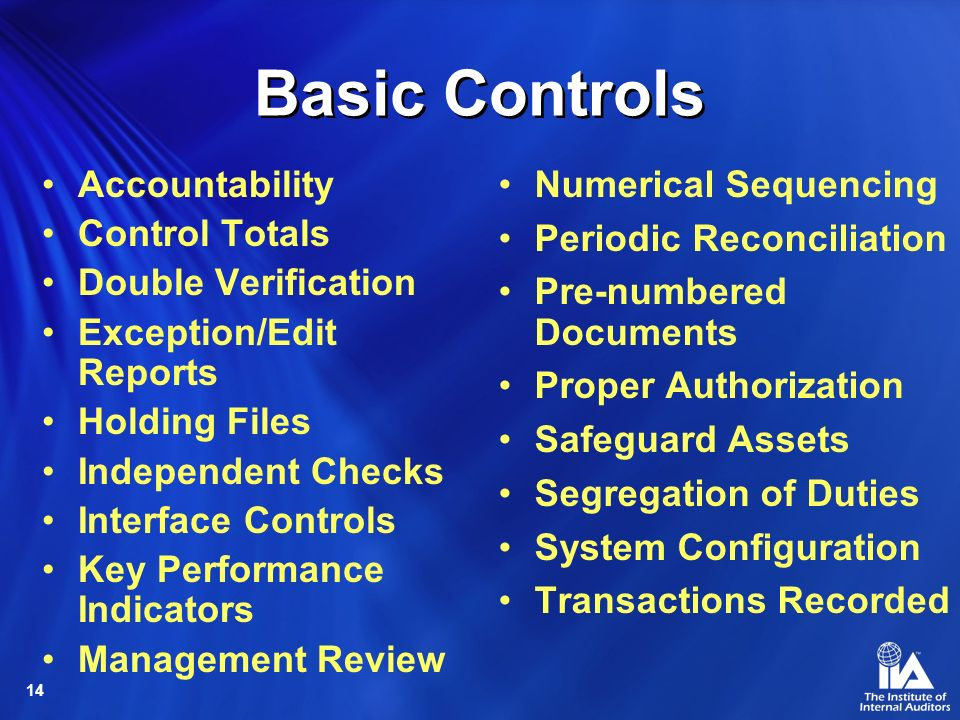 Basic Controls Accountability Control Totals Double Verification