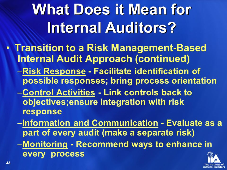 What Does it Mean for Internal Auditors