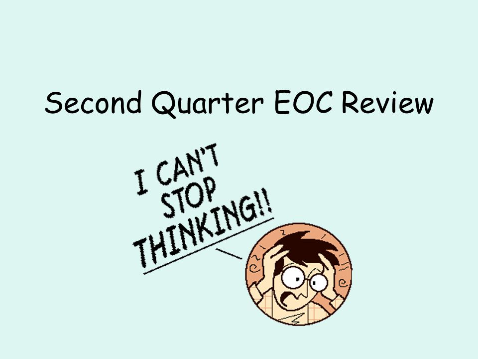 Second Quarter EOC Review