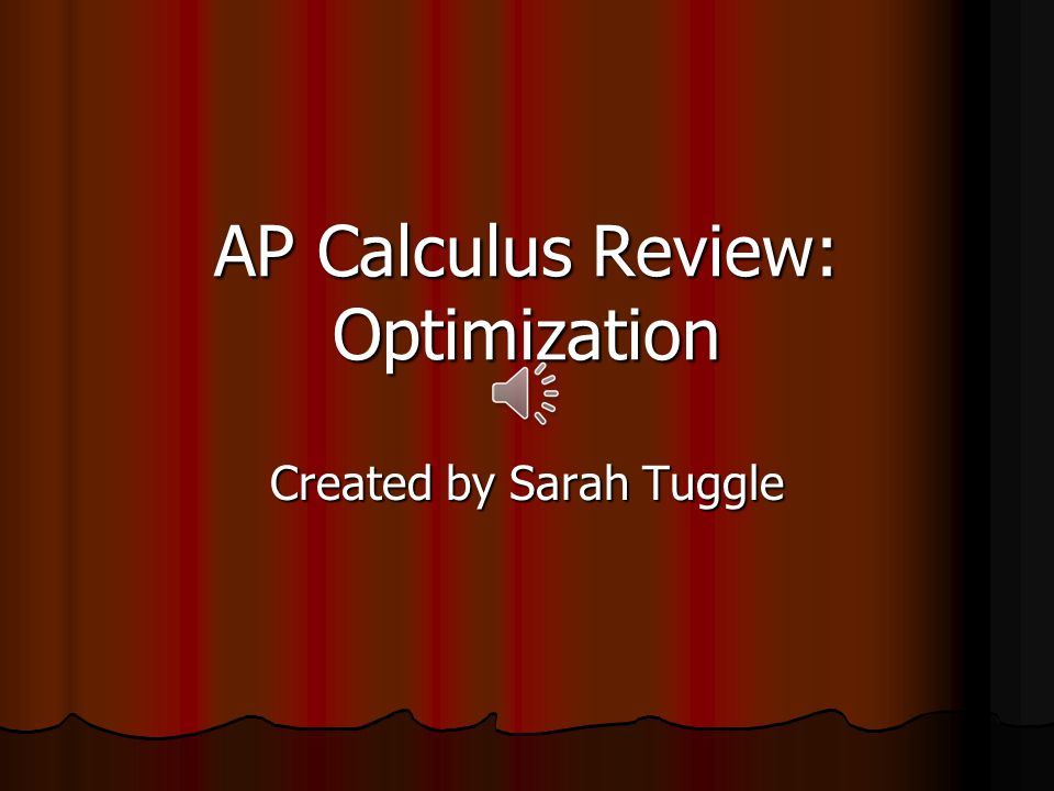 AP Calculus Review: Optimization