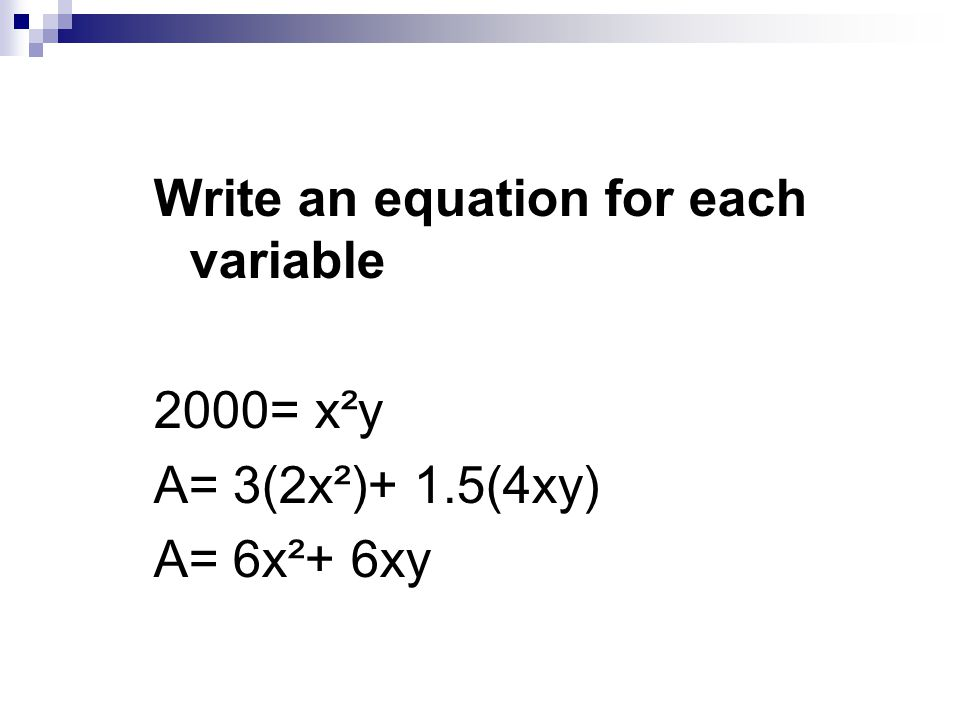 Write an equation for each variable
