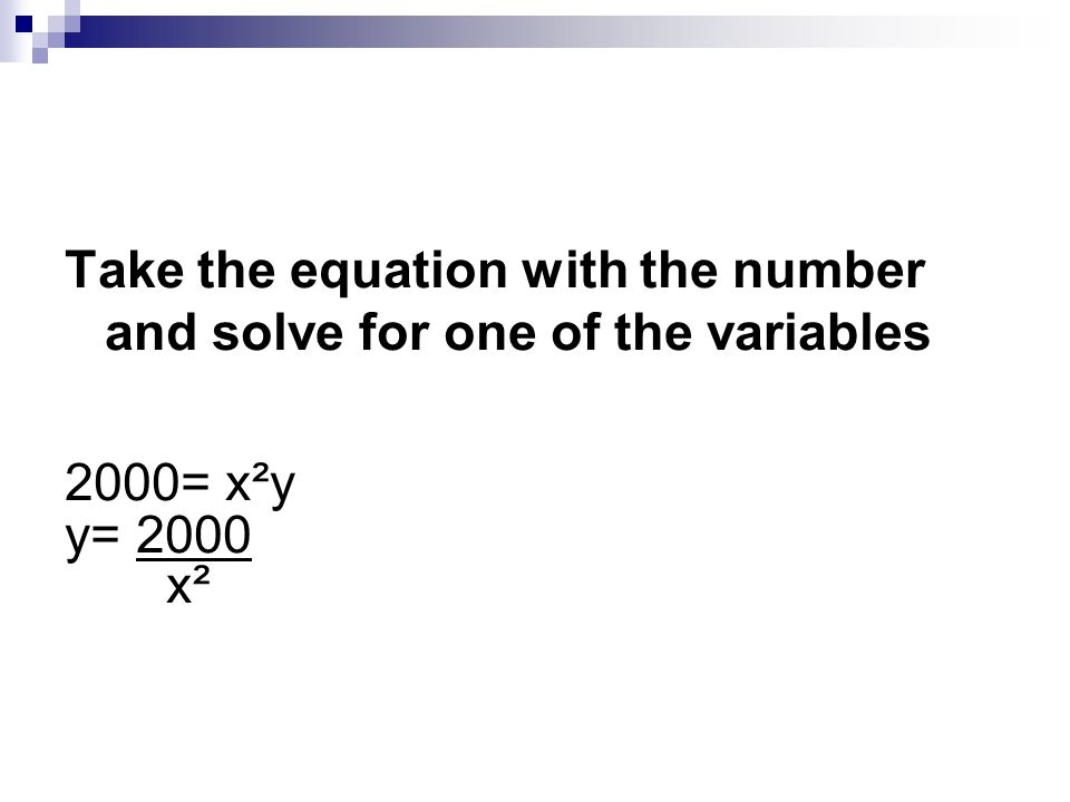 Take the equation with the number and solve for one of the variables
