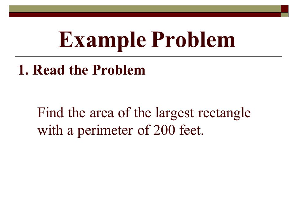 Example Problem 1. Read the Problem