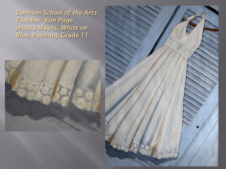 Durham School of the Arts Teacher: Kim Page Jessica Mayes, White on Blue, Painting, Grade 11