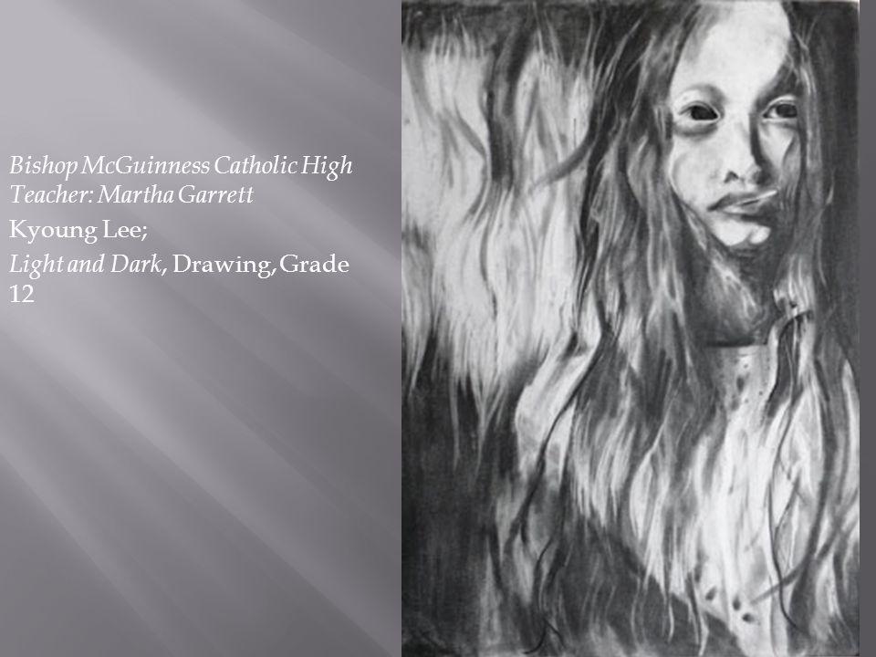Bishop McGuinness Catholic High Teacher: Martha Garrett