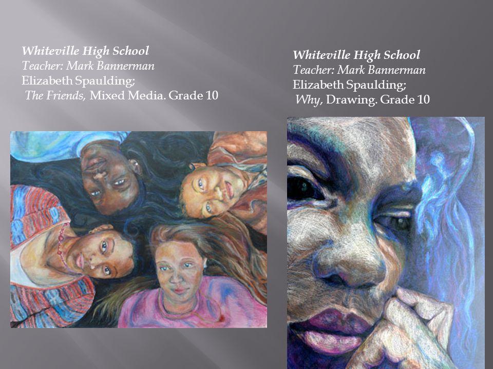 Whiteville High School Teacher: Mark Bannerman