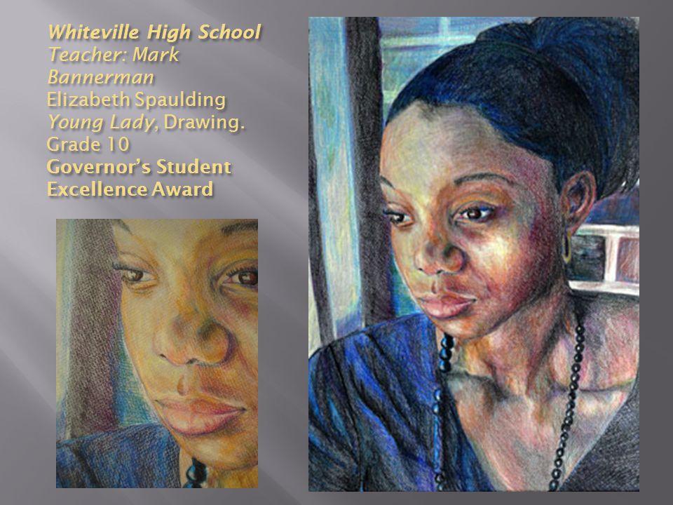 Whiteville High School Teacher: Mark Bannerman Elizabeth Spaulding Young Lady, Drawing.