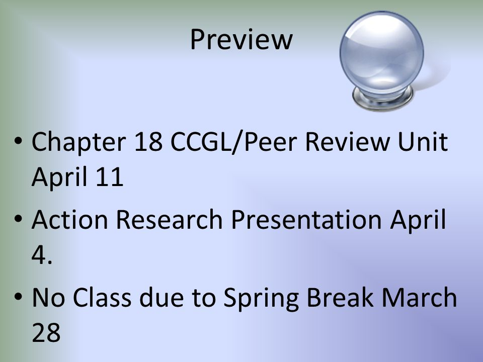 Preview Chapter 18 CCGL/Peer Review Unit April 11