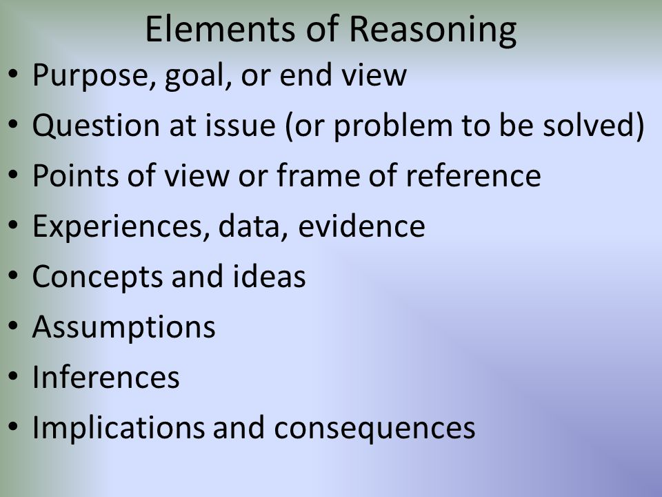Elements of Reasoning Purpose, goal, or end view