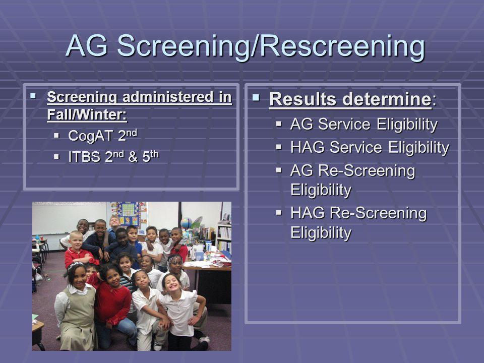 AG Screening/Rescreening