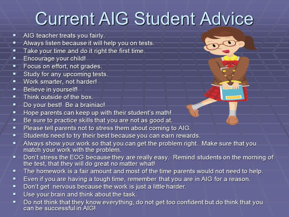 Current AIG Student Advice