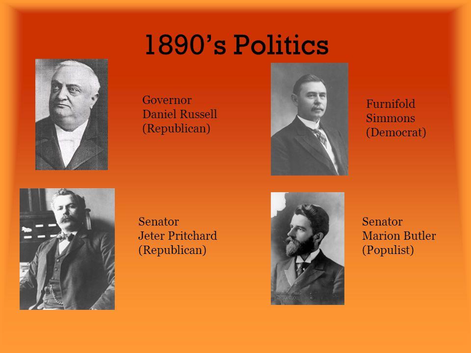 1890's Politics Governor Daniel Russell (Republican)