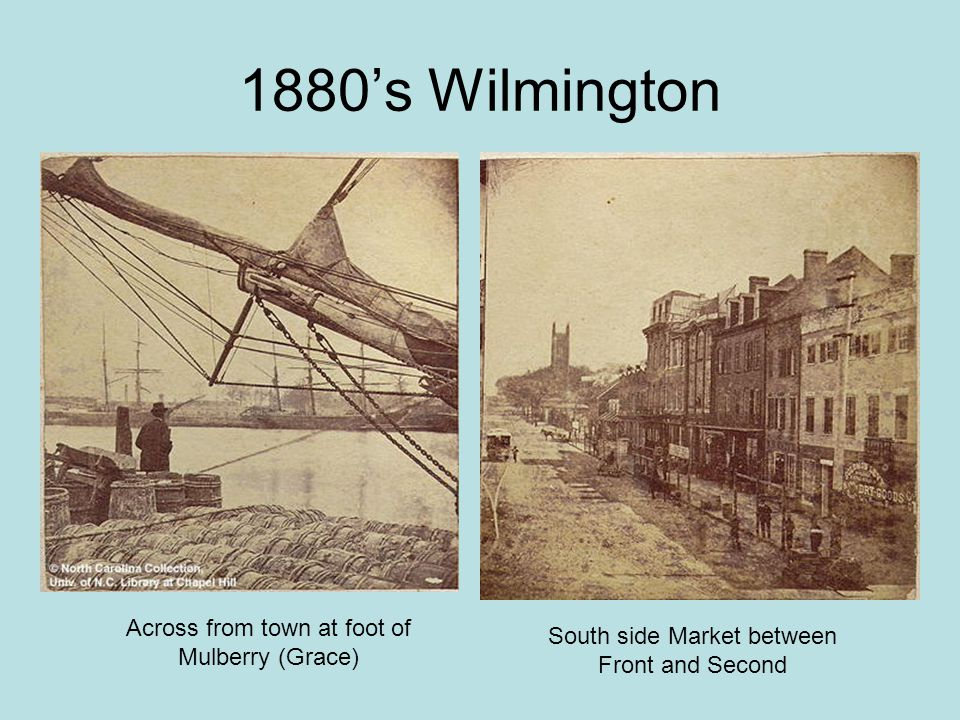 1880's Wilmington Across from town at foot of Mulberry (Grace)