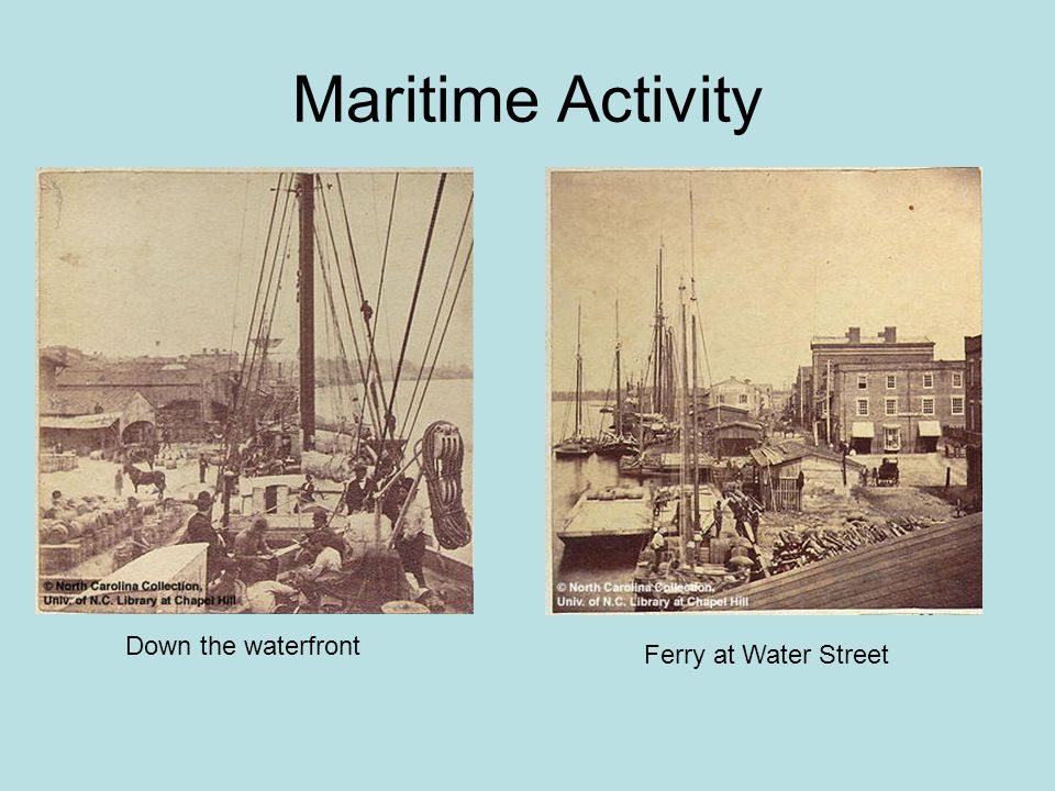 Maritime Activity Down the waterfront Ferry at Water Street
