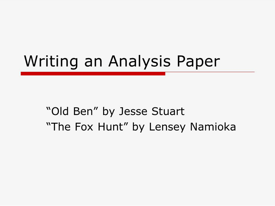 Writing an Analysis Paper