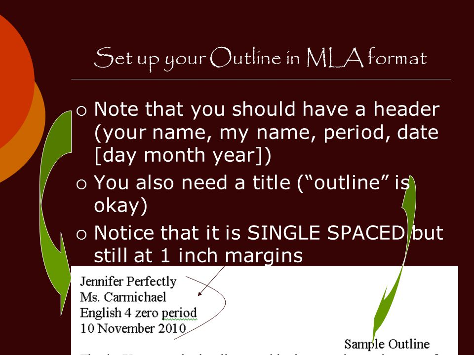 Set up your Outline in MLA format