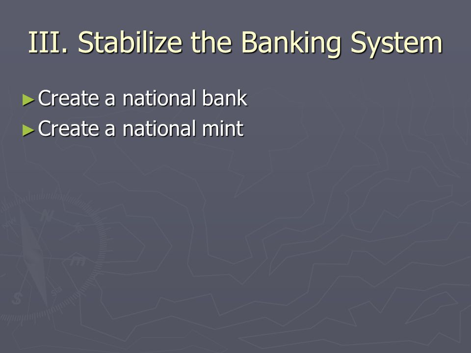III. Stabilize the Banking System