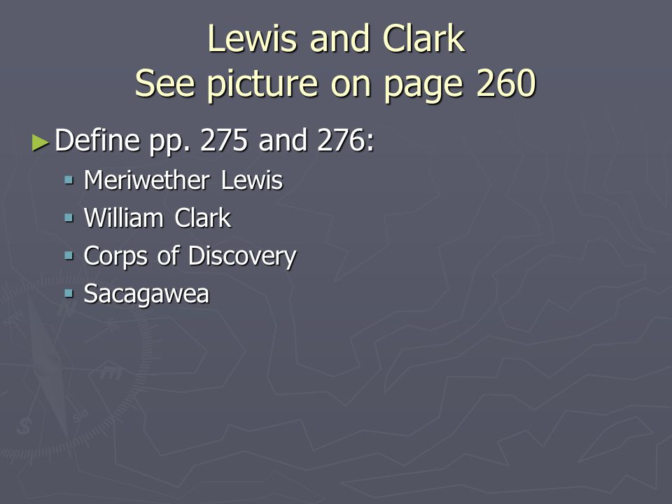 Lewis and Clark See picture on page 260