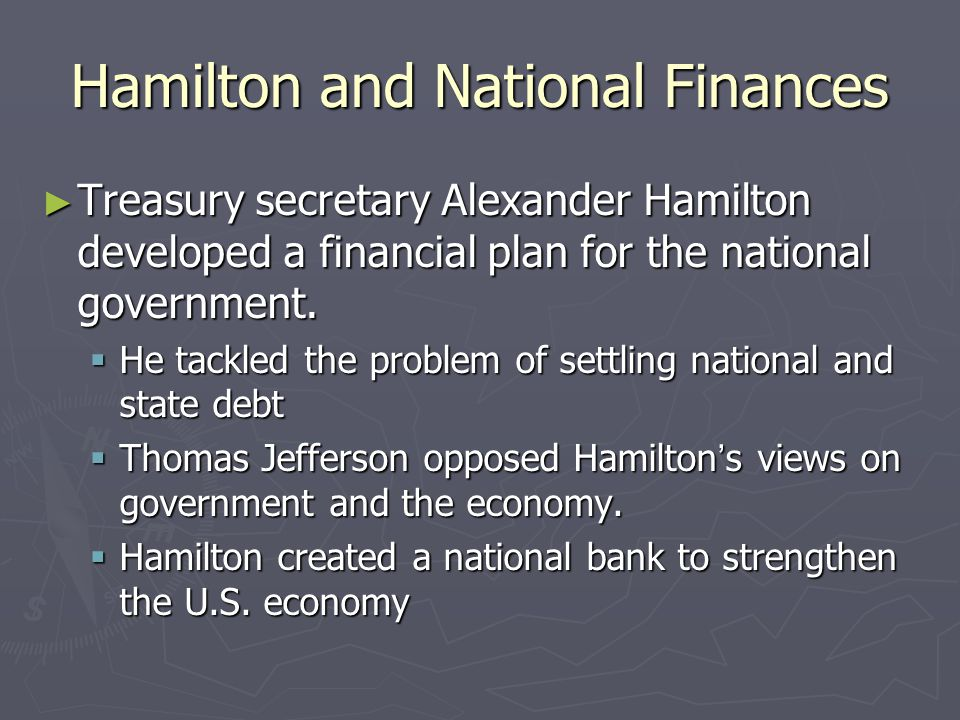 Hamilton and National Finances