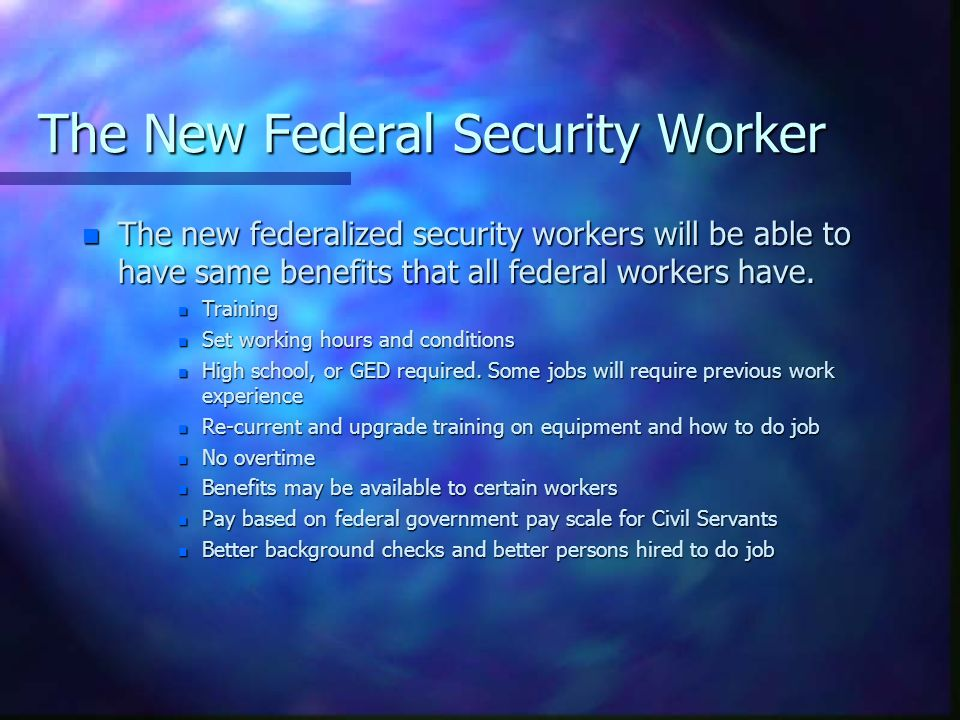 The New Federal Security Worker