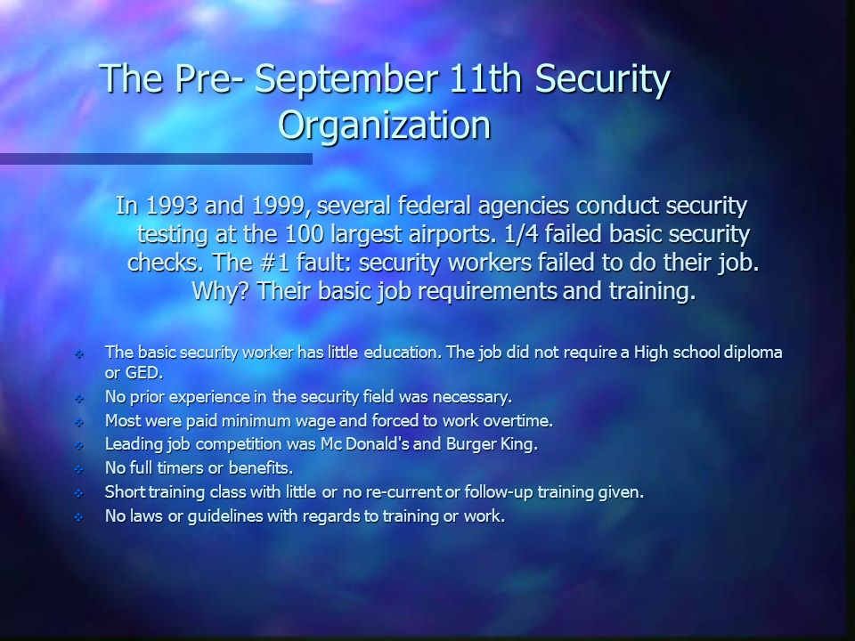 The Pre- September 11th Security Organization