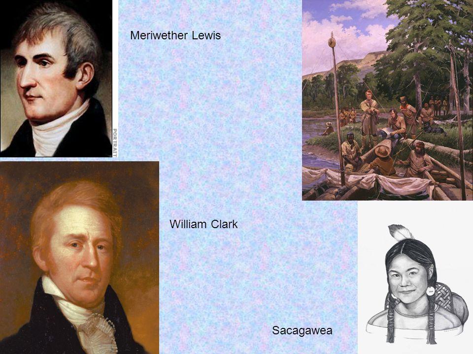 Meriwether Lewis William Clark Sacagawea