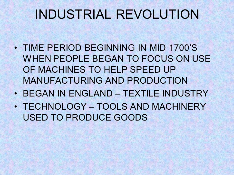 INDUSTRIAL REVOLUTION