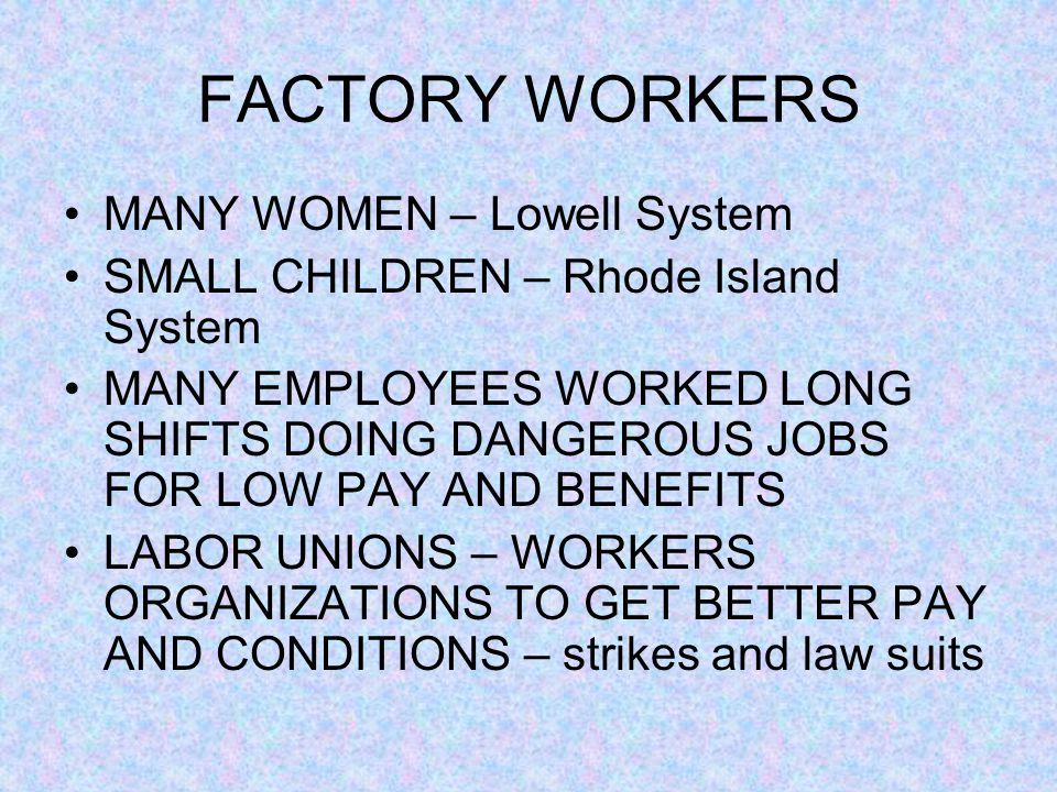 FACTORY WORKERS MANY WOMEN – Lowell System