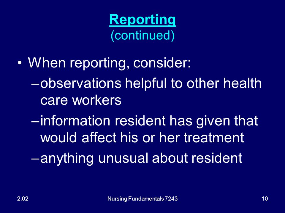 Reporting (continued)