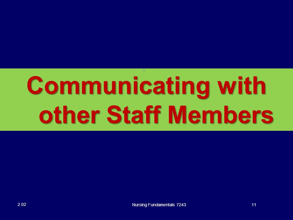 Communicating with other Staff Members