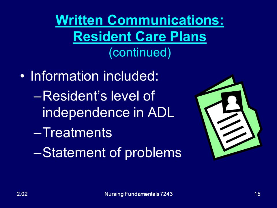 Written Communications: Resident Care Plans (continued)