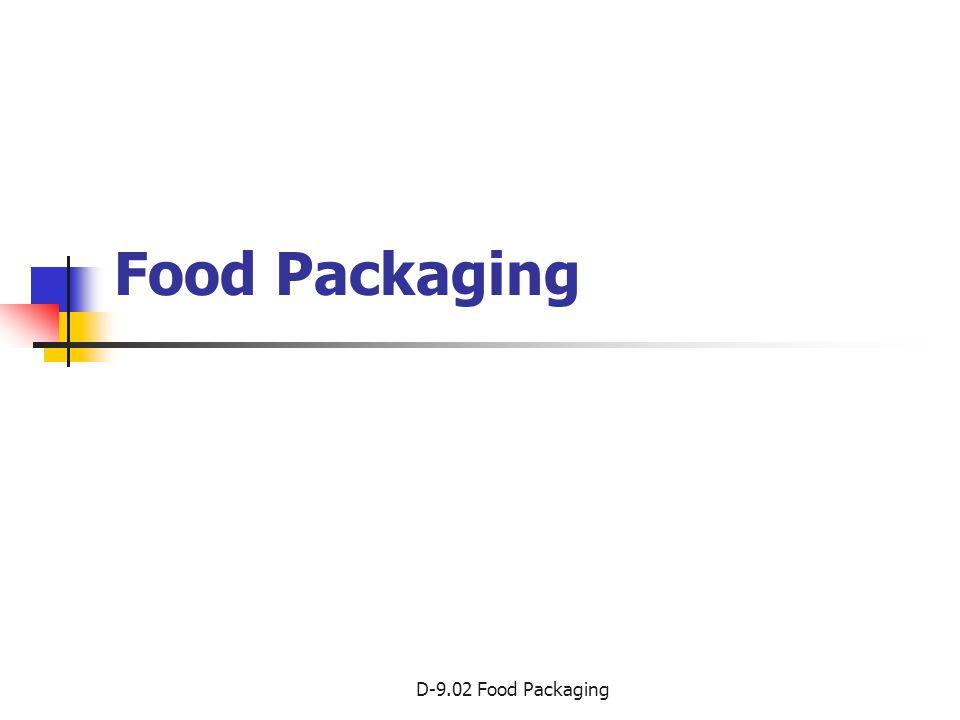 Food Packaging D-9.02 Food Packaging