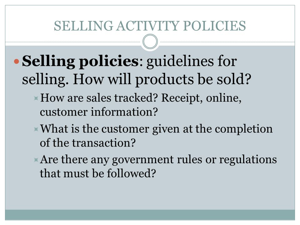 SELLING ACTIVITY POLICIES