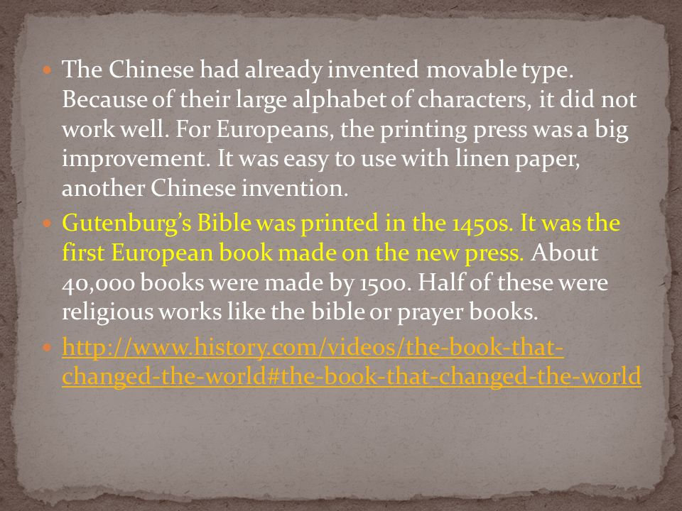 The Chinese had already invented movable type