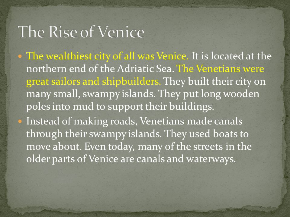 The Rise of Venice