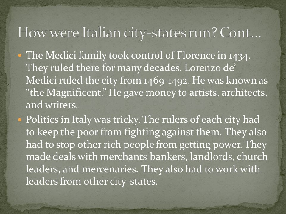 How were Italian city-states run Cont…