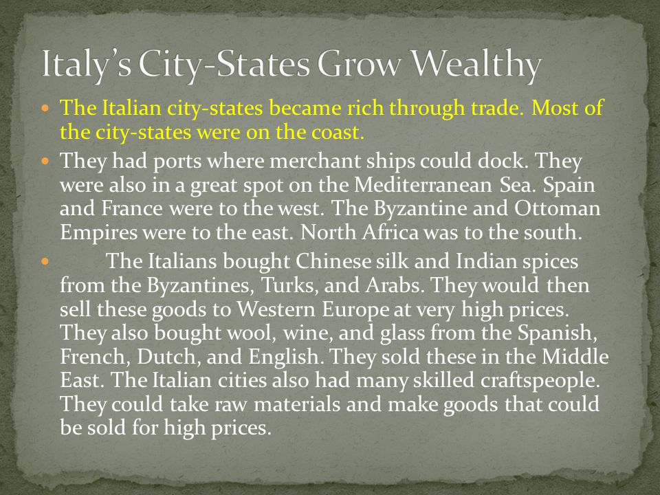 Italy's City-States Grow Wealthy