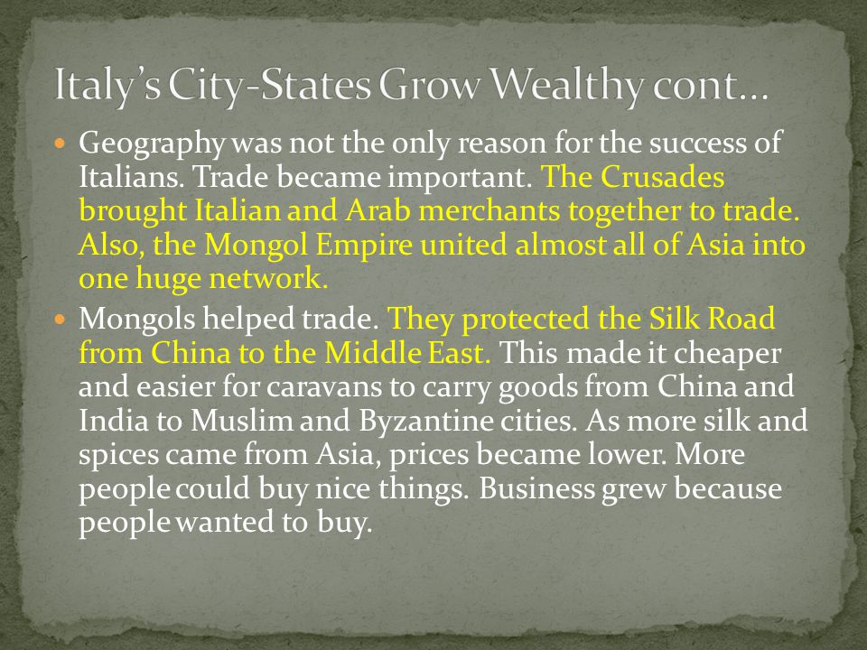 Italy's City-States Grow Wealthy cont…