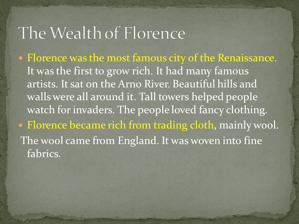 The Wealth of Florence