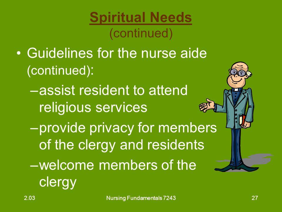 Spiritual Needs (continued)