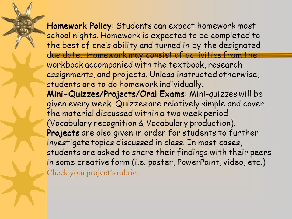 Homework Policy: Students can expect homework most school nights