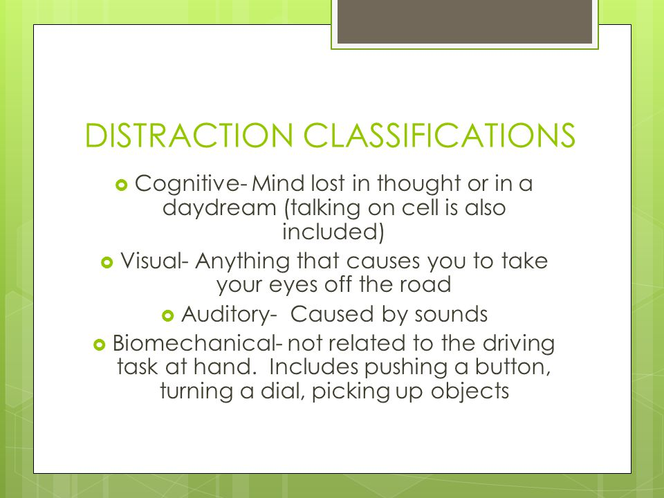 DISTRACTION CLASSIFICATIONS