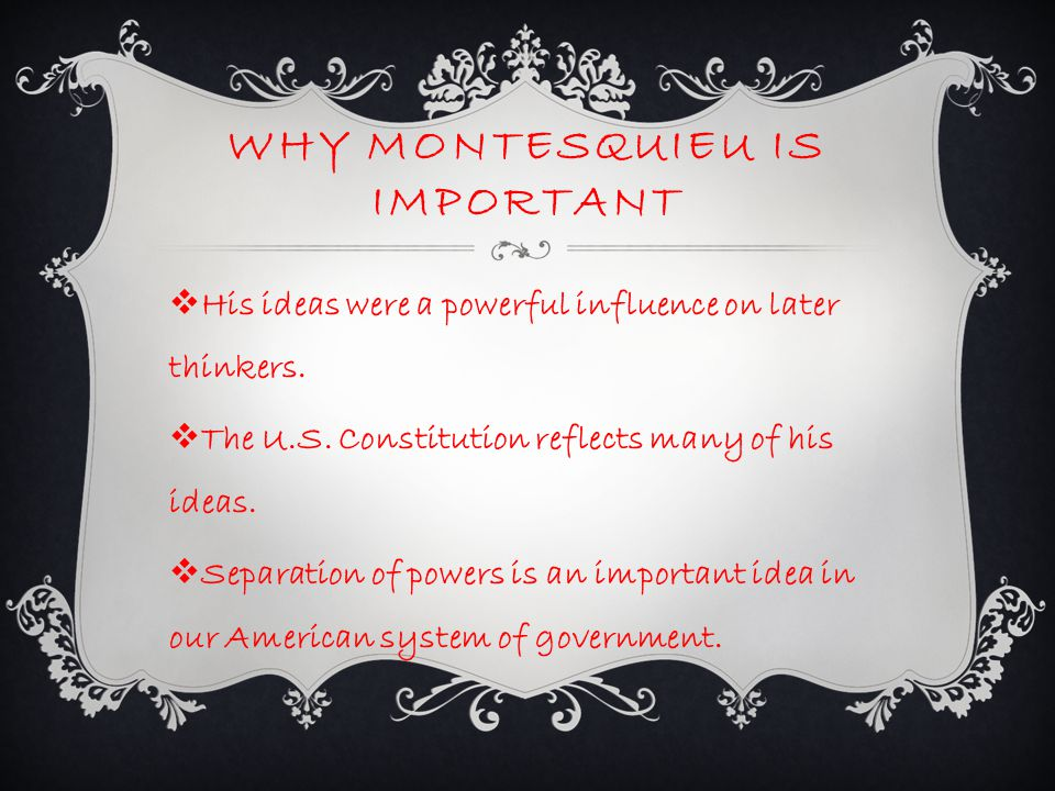Why Montesquieu Is important