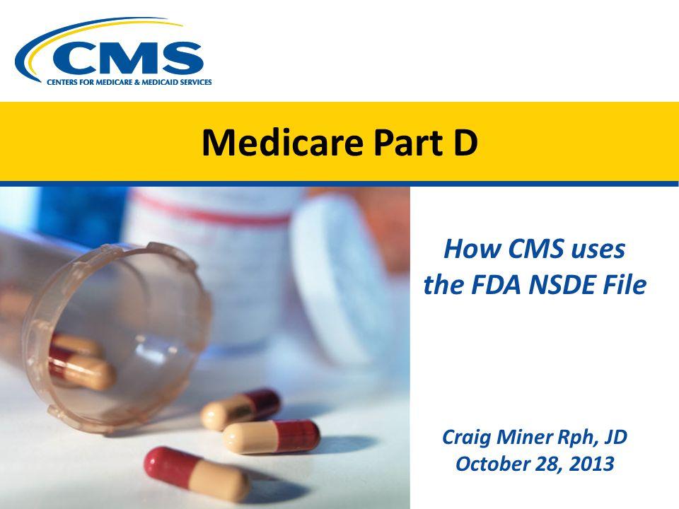 How CMS uses the FDA NSDE File