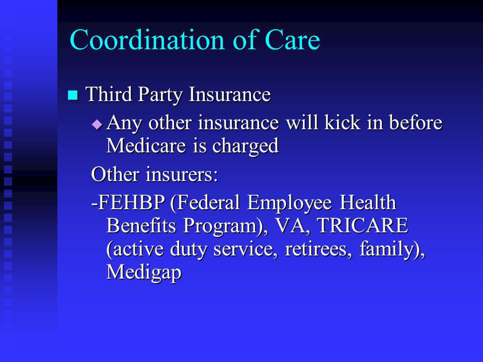 Coordination of Care Third Party Insurance