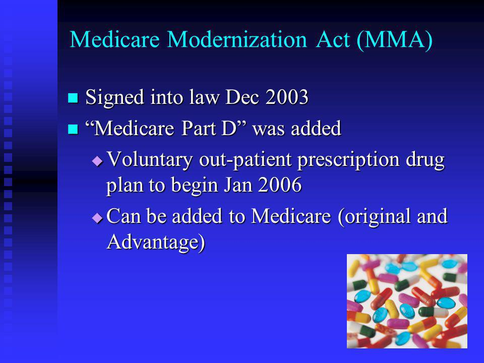 Medicare Modernization Act (MMA)