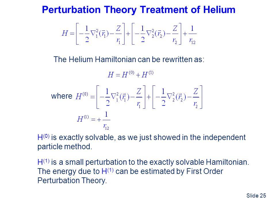 Perturbation Theory Treatment of Helium