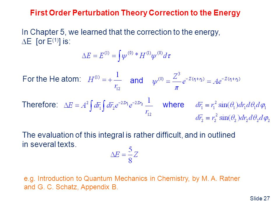 First Order Perturbation Theory Correction to the Energy